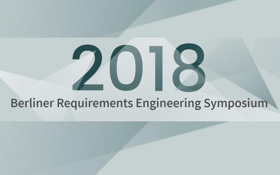 Berlin Requirements Engineering Symposium